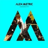 Ammunition Pt. 3 Lyrics Alex Metric