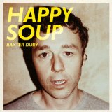 Happy Soup Lyrics Baxter Dury