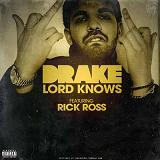 Lord Knows Lyrics Drake