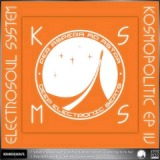 Kosmopolitic EP Part 4 Lyrics Electrosoul System