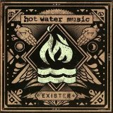 Exister Lyrics Hot Water Music