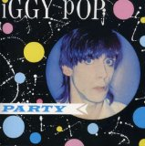 Party Lyrics Iggy Pop