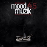Mood Muzik 4.5: The Worst Is Yet To Come (Mixtape) Lyrics Joe Budden
