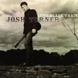 Long Black Train Lyrics Josh Turner