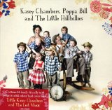 Miscellaneous Lyrics Kasey Chambers, Poppa Bill & The Little Hillbillies