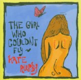 The Girl Who Couldn't Fly Lyrics Kate Rusby
