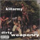 Dirty Weaponry Lyrics Killarmy