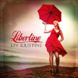 Libertine Lyrics Liv Kristine