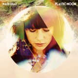 Plastic Moon Lyrics Madi Diaz