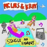 Single And Famous Lyrics MC Lars
