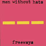 Freeways (EP) Lyrics Men Without Hats