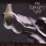 To Whom It May Concern Lyrics My Darkest Hate