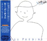 Live And Let Live Lou Pardini Lyrics Pardini Lou