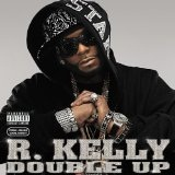 Double Up Lyrics R. Kelly