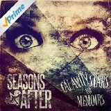 CALAMITY SCARS AND MEMOIRS Lyrics Seasons After