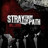 Villains Lyrics Stray From The Path