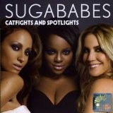 Catfights & Spotlights Lyrics Sugababes