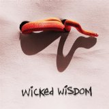 Wicked Wisdom Lyrics Wicked Wisdom