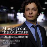 Music From The Suitcase: A Collection Of Russian Miniatures Lyrics Yevgeny Kutik