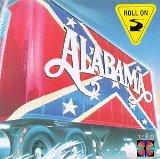 Roll On Lyrics ALABAMA
