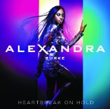 Heartbreak on Hold Lyrics Alexandra Burke
