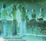 Music Has the Right to Children Lyrics Boards Of Canada