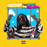 Two Zero One Seven (Mixtape) Lyrics Chief Keef
