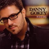 American Idol Lyrics Danny Gokey