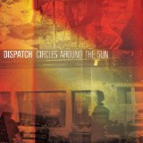 Circles Around the Sun Lyrics Dispatch