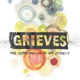 The Confessions Of Mr. Modest Lyrics Grieves