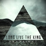 Transient (EP) Lyrics Long Live the King