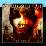 At War Lyrics My Darkest Hate