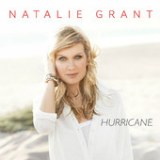 Hurricane Lyrics Natalie Grant