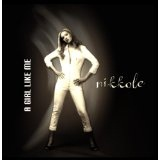 A Girl Like Me Lyrics Nikkole