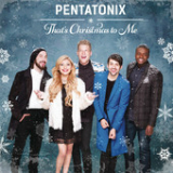 That's Christmas To Me Lyrics Pentatonix
