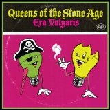 Era Vulgaris Lyrics Queens Of The Stone Age