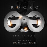 Gift Of Gab 2 Lyrics Rocko