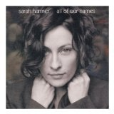 All Of Our Names Lyrics Sarah Harmer
