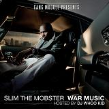 War Music Lyrics Slim The Mobster