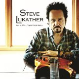 All's Well That Ends Well Lyrics Steve Lukather