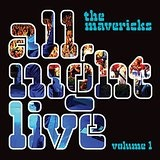 All Night Live, Vol. 1 Lyrics The Mavericks