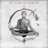 We Came as Romans Lyrics We Came As Romans