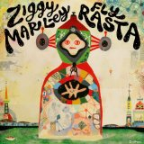 Fly Rasta Lyrics Ziggy Marley