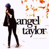 Miscellaneous Lyrics Angel Taylor