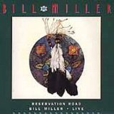 Reservation Road Live Lyrics Bill Miller