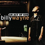 An act of God Lyrics Billy Wayne Arrington