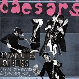 39 Minutes Of Bliss Lyrics Caesars