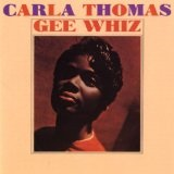 Gee Whiz Lyrics Carla Thomas