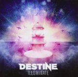 Illuminate Lyrics Destine