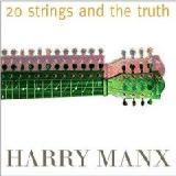 20 Strings & The Truth Lyrics Harry Manx